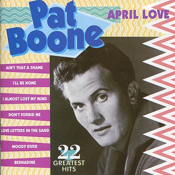Pat Boone - April love.jpg