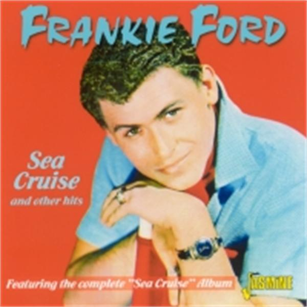 frankie-ford-sea-cruise.jpg
